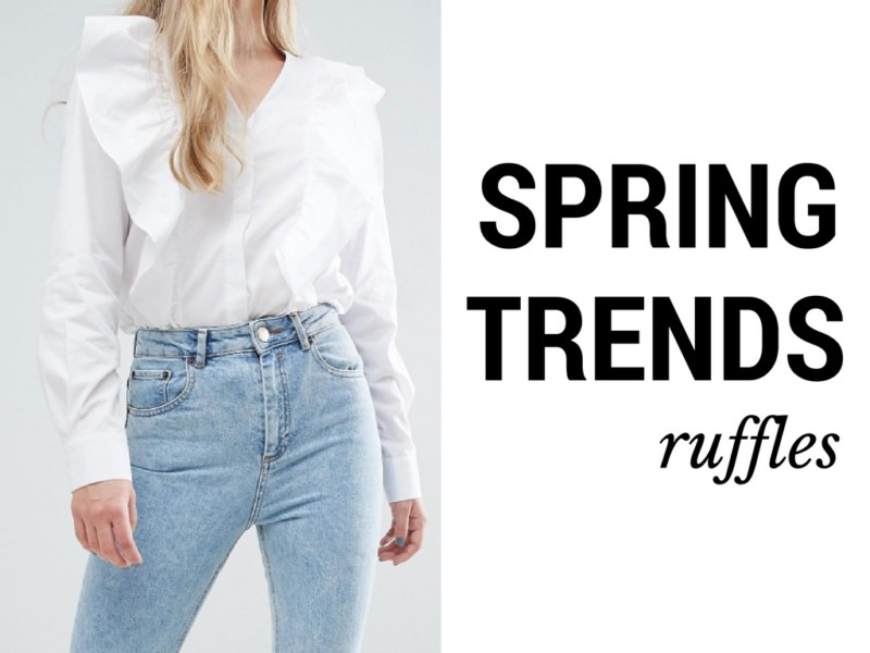 Must Have Spring Trends: How to Wear Ruffles