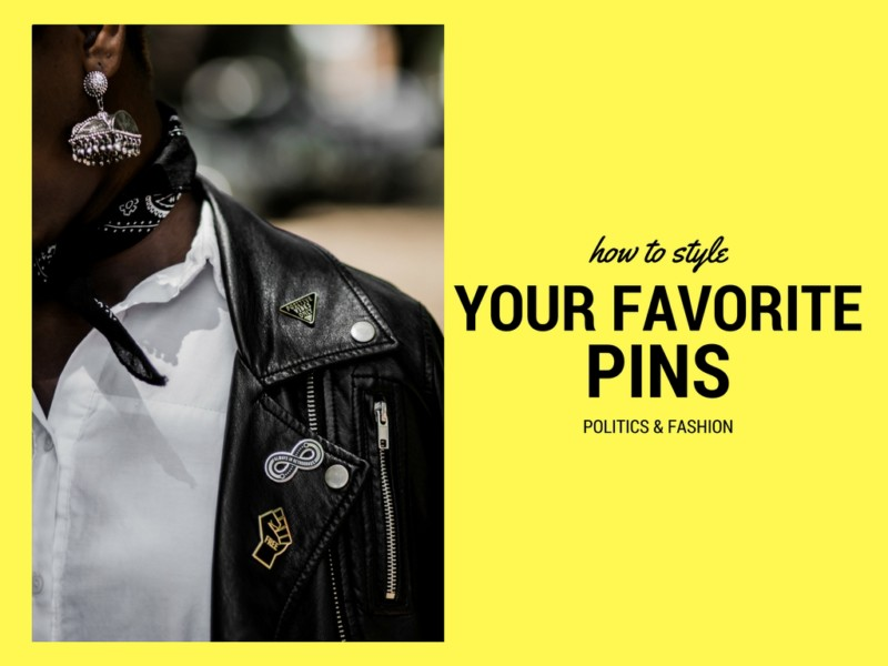 How to Style Your Favorite Pins